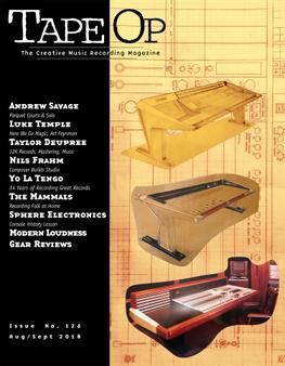 Read Tape Op #127 | Tape Op Magazine | Longform candid interviews